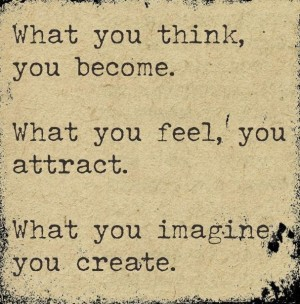 what you think you become