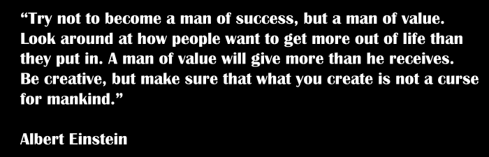 be a man of value - einstein